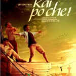 Kai Po Che! 2013 Movie Poster