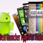 7 Best Launcher Apps For Android