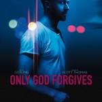 Only God Forgives 2013 Poster