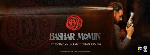 Geo TV Starts new drama Bashar Momin from 14th March