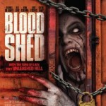 Blood Shed Movie 2014 Poster