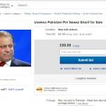Nawaz Sharif Goes on Sale on EBay!