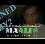 Movie Maalik Banned Across Pakistan